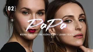 WdoWA - Pa Pa (Zbyt Dobra 3) feat. Justyna Kuśmierczyk prod Johnny Beats
