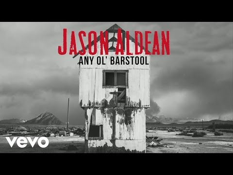 Jason Aldean  Any Ol Barstool Audio