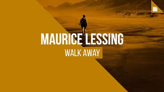 Maurice Lessing - Walk Away [FREE DOWNLOAD]