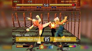 Giải đấu Bloody Roar 2 #Online Việt Nam 2018 [MÙA 2]: Kevin Blue Ultra vs Orochi2048