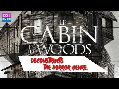THE CABIN IN THE WOODS deconstructs the Horror Genre