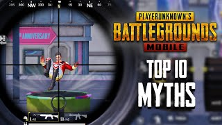 Top 10 Mythbusters in PUBG Mobile | PUBG Myths #7