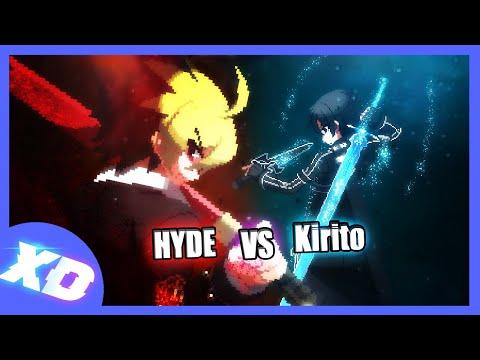 Kirito Vs Hyde Ft. TechLeSSWaYz