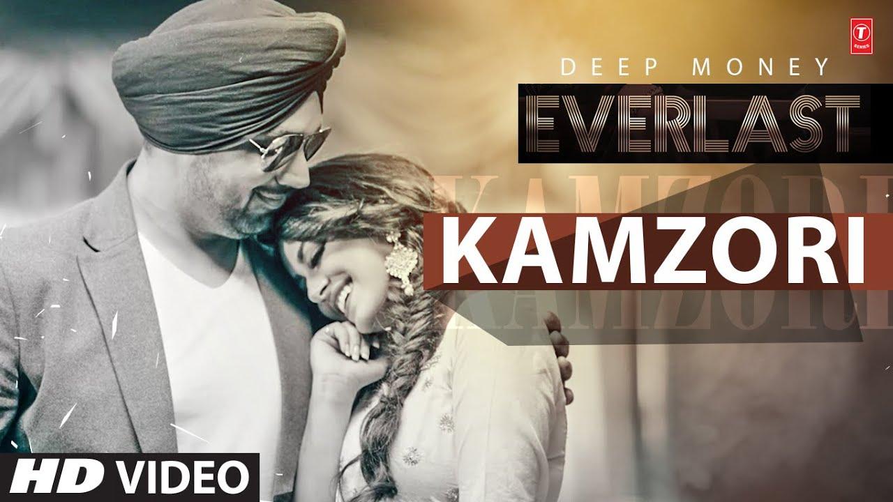 Deep Money: Kamzori Full Song   Everlast   Latest Punjabi Song 2016