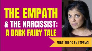 The empath and the narcissist: a dark fairy tale