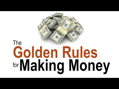 The Golden Rules For Making Money | Law of Prosperity | Law of Attraction