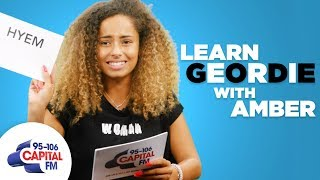 Love Island's Amber Gill Teaches You Geordie Slang 🖤 | Capital