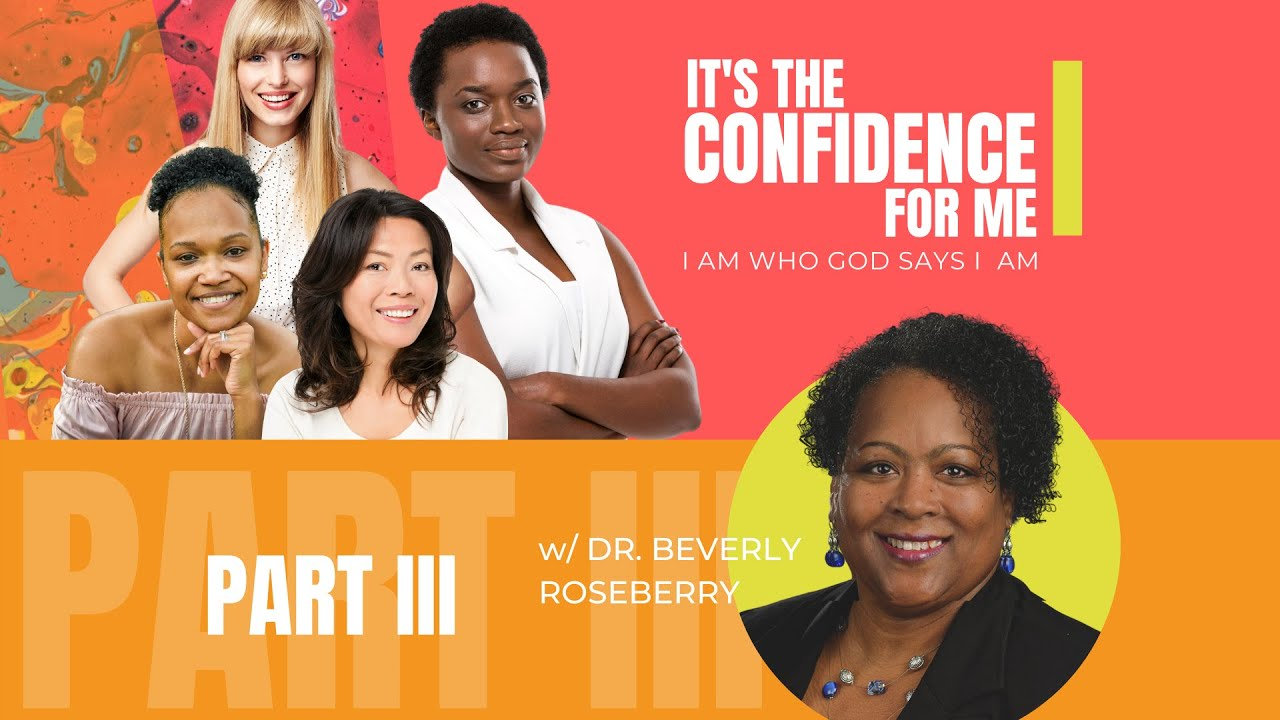 Its the Confidence for Me: I Am Who God Says I Am  |  Part III (Repost)