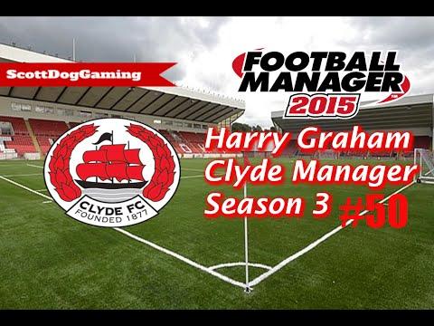 "Football Manager 2015 Career Mode ""Long Hard Slog"" Ep 50 Harry Graham ScottDogGaming HD"