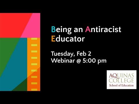 AQ School of Education Webinar: Being an Antiracist Educator