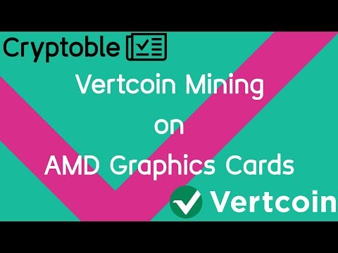How To Mine Vertcoin Lyra2REv3 On AMD GPUs #VertcoinAMDMiner