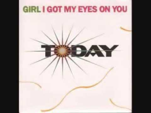 Today(Girl I Got My Eyes On You) Dub Mix 1989