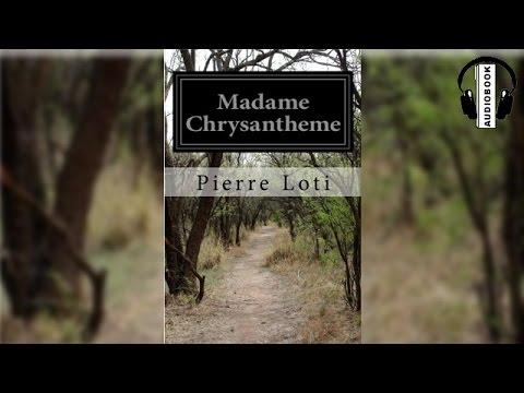 Audiobook: Madame Chrysantheme by Pierre Loti