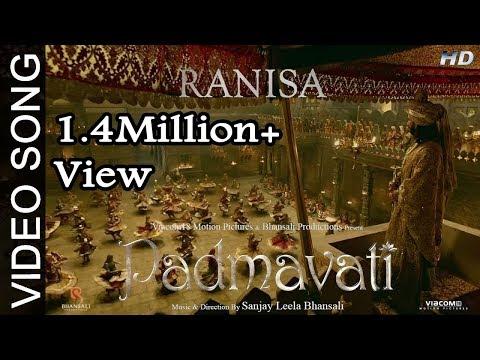 RANISA Video Song | PADMAVATI | Ranveer Singh, Shahid Kapoor, Deepika Padukone