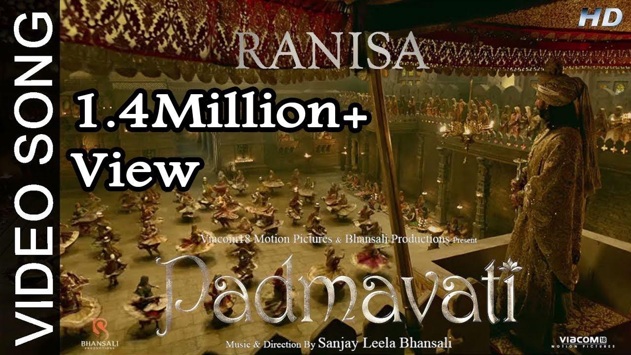 Download RANISA Video Song | PADMAVATI | Ranveer Singh, Shahid Kapoor, Deepika Padukone