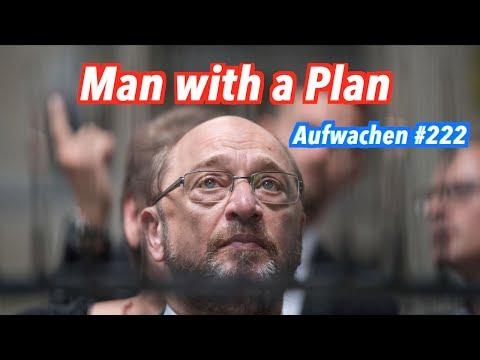 Aufwachen #222: Martin Schulz & AfD, Bayernplan, Dieselliebe & Ich bin der Präsident
