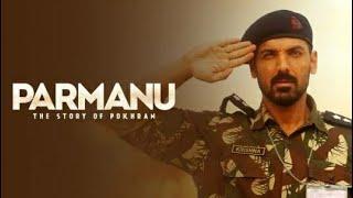 Parmanu: The Story of Pokhran Full Movie Review   John Abraham, Boman Irani, Diana Penty,