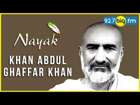 Nayak With Sanjeev Srivastava - Khan Abdul Ghaffar Khan