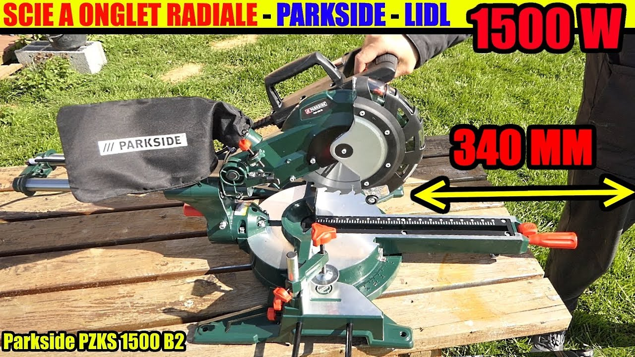 Scie A Onglet Radiale Lidl Parkside Pzks 1500w Deballage Sliding Cross Cut Mitre Saw