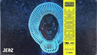 Childish Gambino - Redbone (TEEZ &amp 4B Remix)