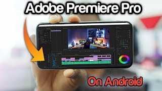 Professional Video Editing app For Android   Adobe premiere pro on Android   Edit Like PC
