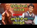 Hrithik Roshan Scary Poor Look Everyone Will Be Shocked To See
