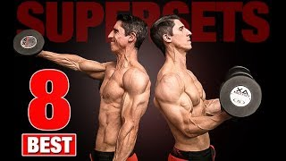 The 8 Best Supersets (YOU'RE NOT DOING!!)