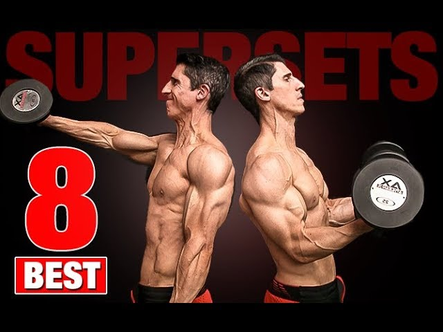 The 8 Best Supersets