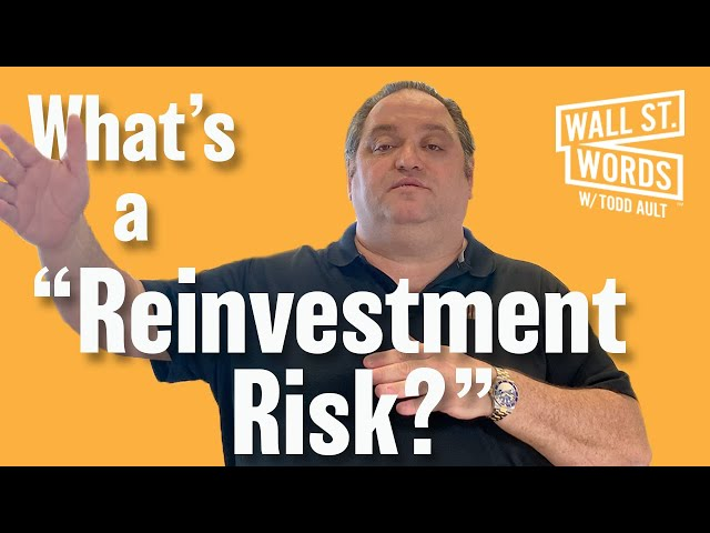 Wall Street Words word of the day = Reinvestment Risk