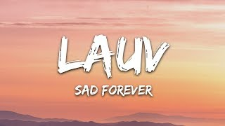 Cover images Lauv - Sad Forever (Lyrics)