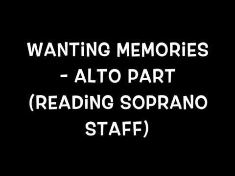 Wanting Memories - Alto (Soprano Staff)