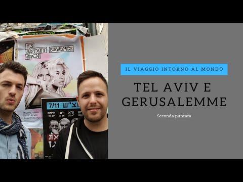 tel aviv (seconda puntata) - il viaggio intorno al mondo