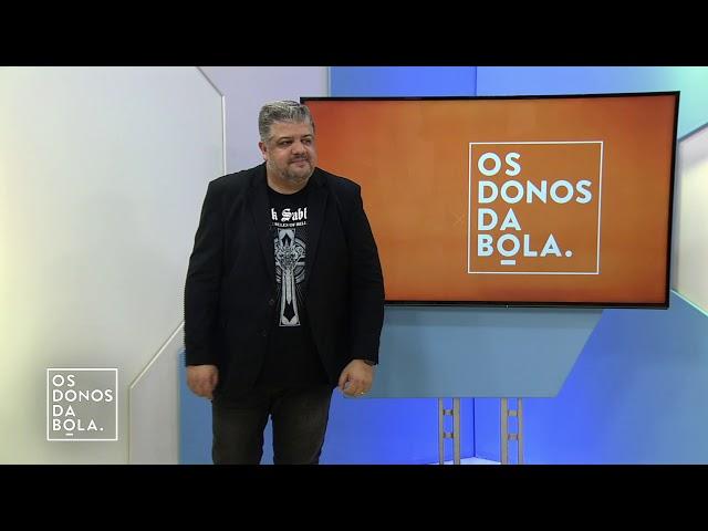 DONOS DA BOLA 05/03/2019