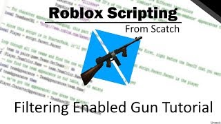Roblox | How To Make A Gun From Scratch | Filtering Enabled