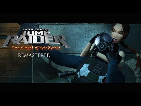 Tomb Raider: The Angel of Darkness REMASTERED TRAILER