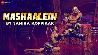 Mashaalein - Official Music Video | Samira Koppikar | Puneet Sharma