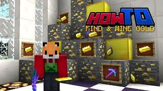 HOW TO MINE GOLD | Top Tips | Tutorial | Guide | How to Minecraft