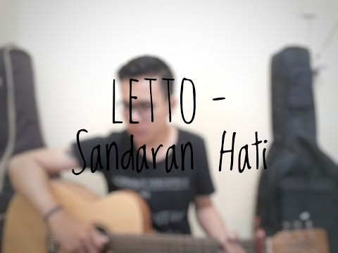 Letto - Sandaran Hati (Cover By Richard Adinata)