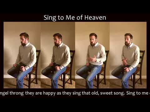 Sing to Me of Heaven