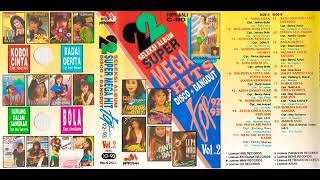 22 Seleksi Album Super Mega Hits Disco + Dangdut Top 92 - 93 Vol. 2.