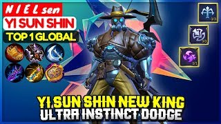 Yi Sun Shin New King, Ultra Instinct Dodge Top 1 Global Yi Sun Shin N I E L sen - Mobile Legends