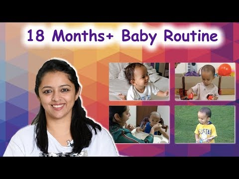 बेबी का पुरे दिन का रूटीन    BABY ROUTINE: 18 MONTHS+
