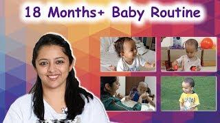 बेबी का पुरे दिन का रूटीन || BABY ROUTINE: 18 MONTHS+