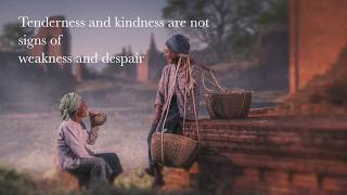 Tenderness and kindness | Inspiring Quotes | Mentalize