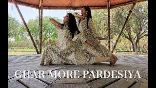 GHAR MORE PARDESIYA DANCE COVER | DANCE CHOREOGRAPHY | KALANK | ALIA BHATT | MADHURI DIXIT
