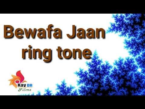 Ringtone Bewafa Jaan