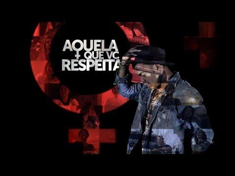 THIAGO BRAVA - AQUELA QUE VOCÊ RESPEITA