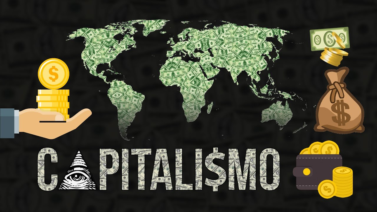 CAPITALISMO - YouTube