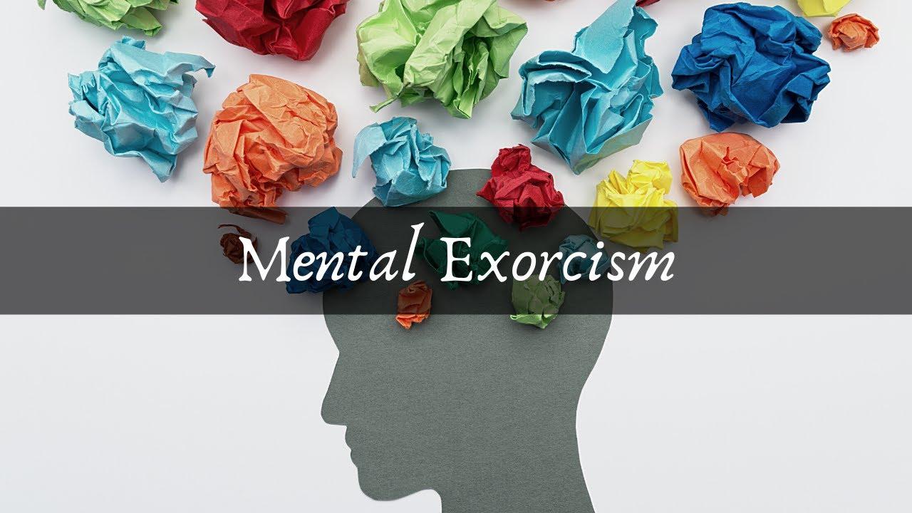 Mental Exorcism