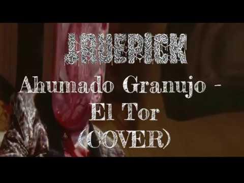 Music video Ahumado Granujo - El tor